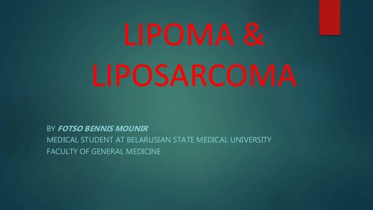 Lipoma and liposarcoma