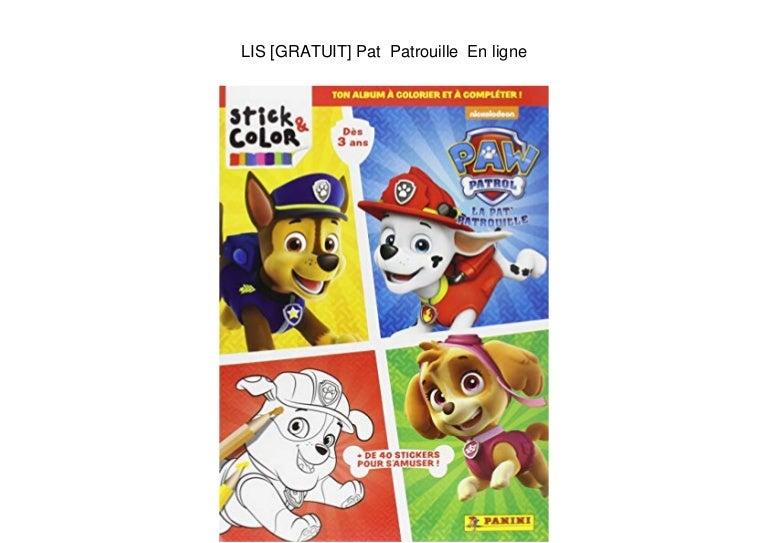 Lis Gratuit Pat Patrouille En Ligne