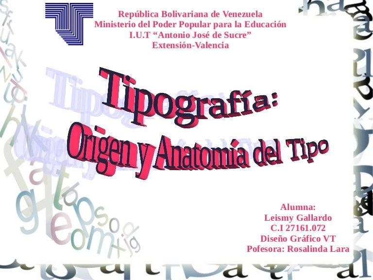 Listo! tipografia: Origen y Anatomia del Tipo