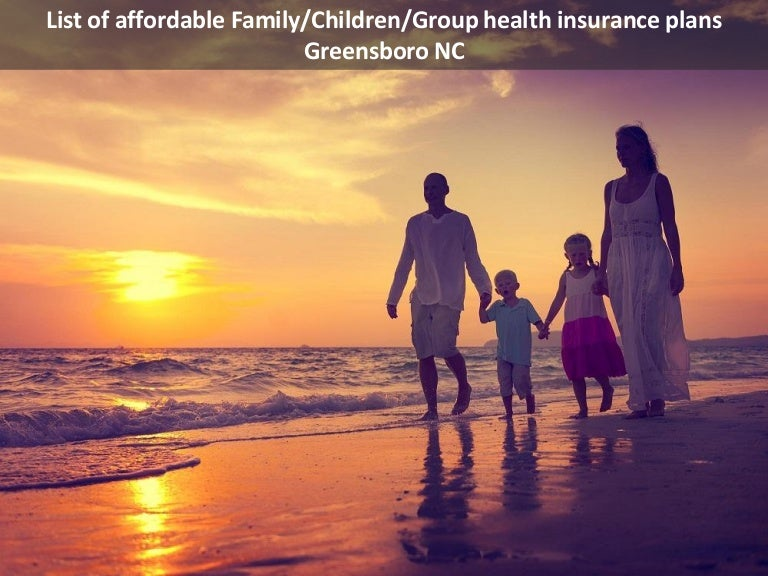 List of affordable Family/Children/Group health insurance ...