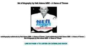 list of biography by Neil Adams MBE - A Game of Throws