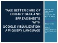 Take Better Care of Library Data and Spreadsheets with Google Visualization API Query Language