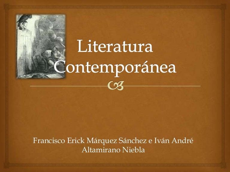 Literatura contempor nea for Caracteristicas de la contemporanea