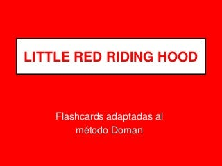 Little Red Riding Hood - Flashcards - Doman