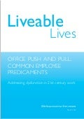 Livable Lives | Office Push and Pull: Common Employee Predicaments | Addressing dysfunction in 21st century work