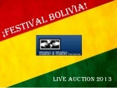 Mano a Mano Festival Bolivia 2013 Auction Items