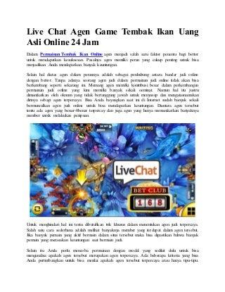 Live chat agen game tembak ikan uang asli online 24 jam