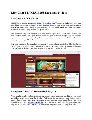 Live chat betclub168 layanan 24 jam