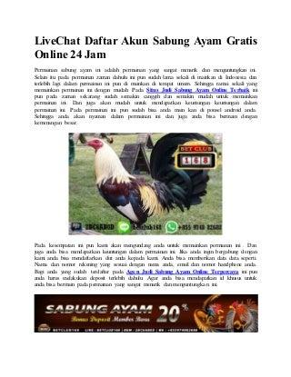 Live chat daftar akun sabung ayam gratis online 24 jam