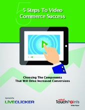 5 Steps To Video Commerce Success