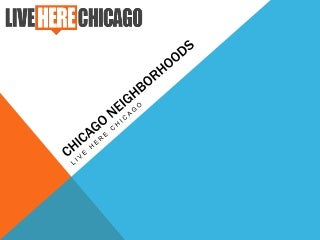 Live Here Chicago - Neighborhoods