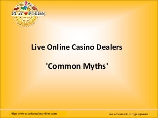 Live online casino games common myths