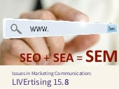 LIVErtising 2015 8 SEO + SEA = SEM