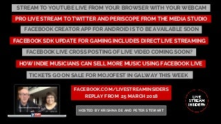Live Stream Insiders 25 March 2018