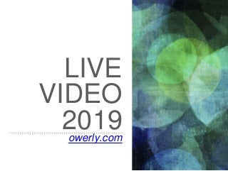 Facebook Live video and Game Streaming 2019