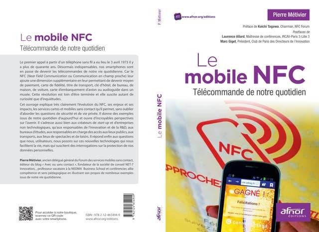 Le Mobile NFC, Télécommande de notre quotidien