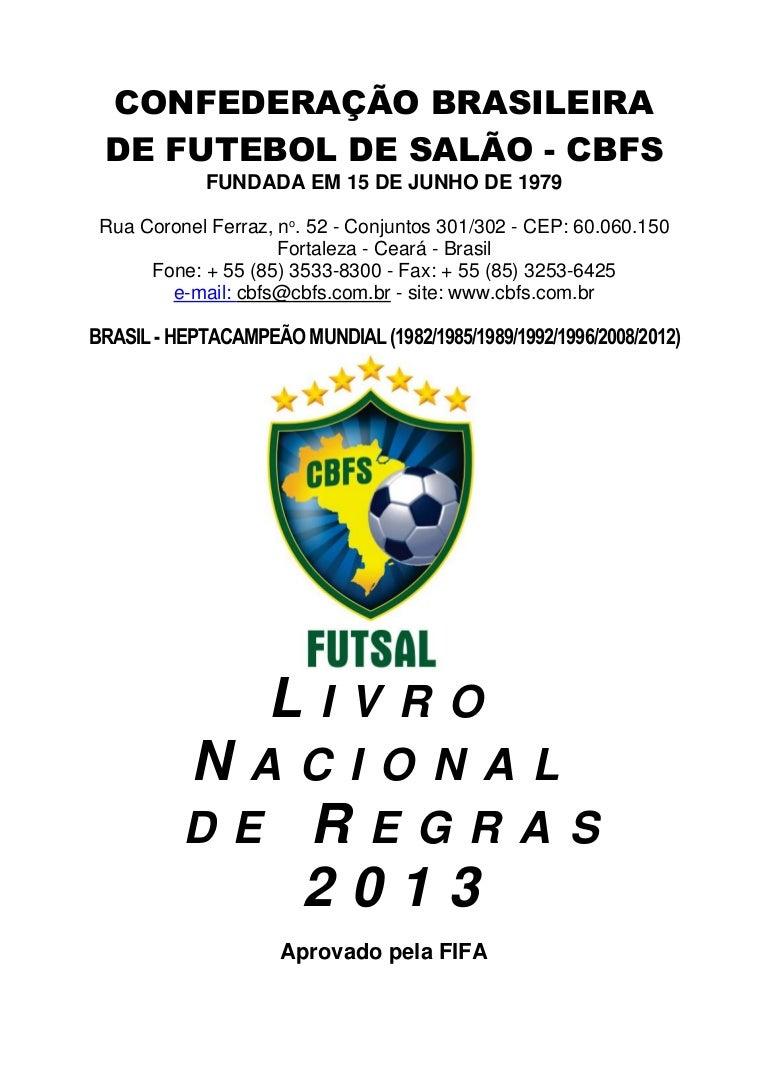 Livro Nacional de Regras Futsal 2013 8a716959bc5a5