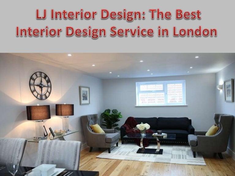 Lj Interior Design The Best Interior Design Service In London