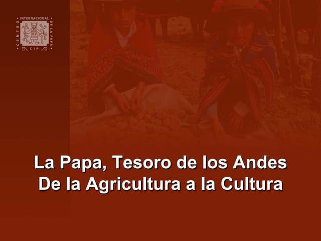 La Papa, Tesoro de los Andes: De la Agricultura a la Cultura