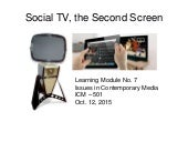 Social TV, the Second Screen