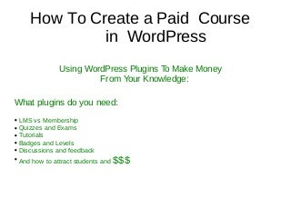 How to Create Paid WordPress Course