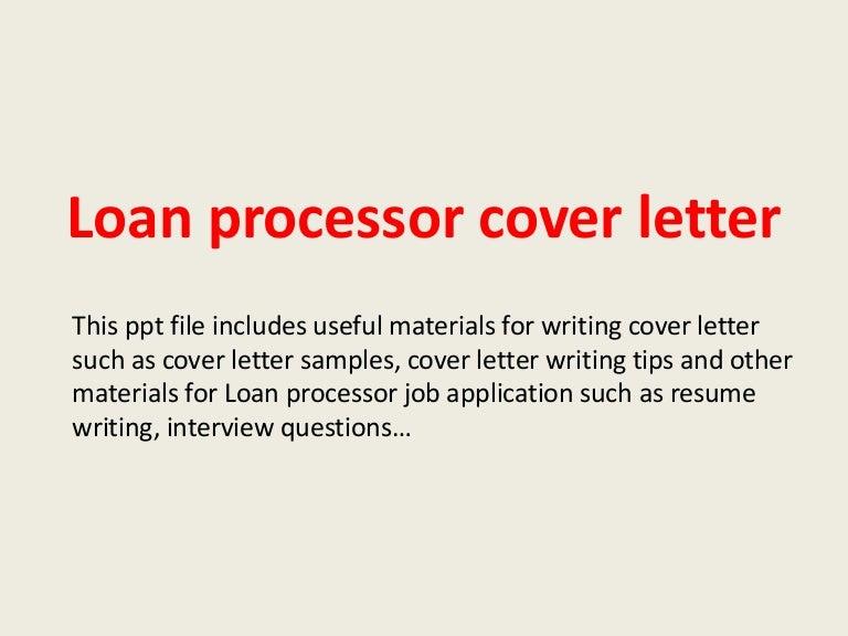 loanprocessorcoverletter 140228015225 phpapp02 thumbnail 4 jpg cb 1393552384