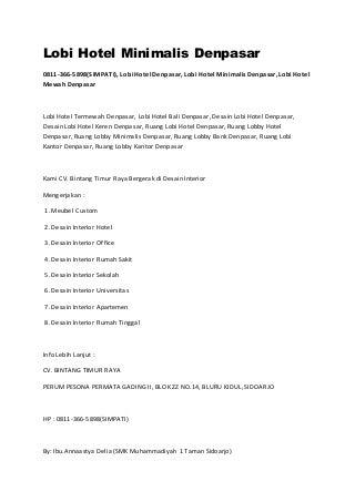 0811-366-5898(SIMPATI), Lobby Kantor Dan Interior Denpasar, Lobby Kantor Dan Interior Resepsionis Denpasar