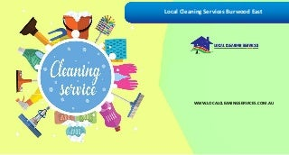 Local Cleaning Services Burwood East