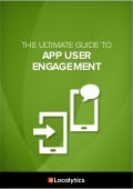 Ultimate Guide to App User Engagement