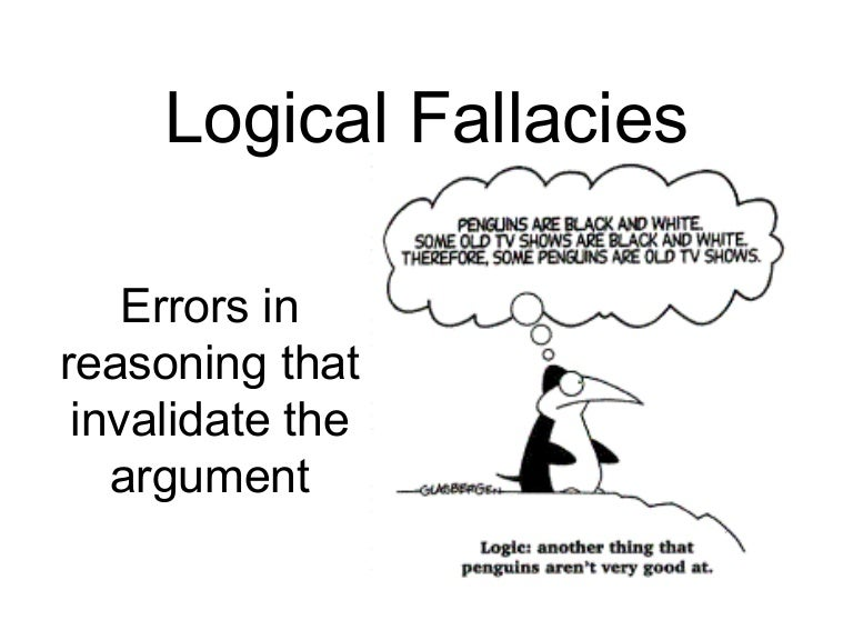 Logical Fallacy Examples .