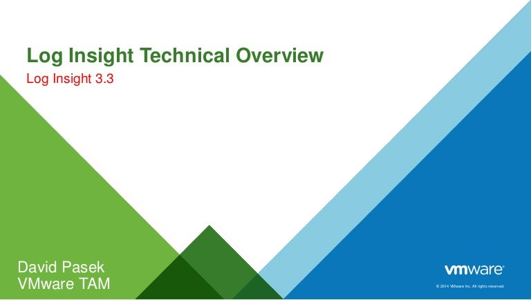 Log insight technical overview customer facing (based on 3 x)