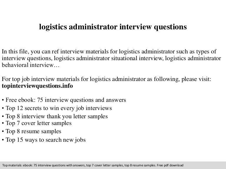 Logistics administrator interview questions