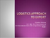 Logistics approach to export