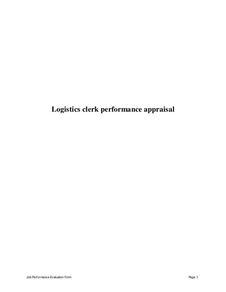 Logistics clerk perfomance appraisal 2 – Logistics Clerk Job Description