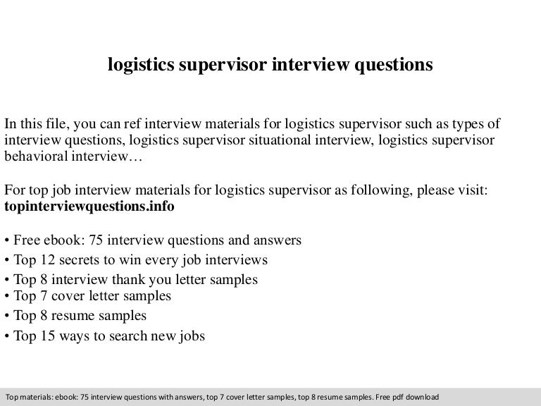 Logistics supervisor interview questions – Logistics Supervisor Job Description