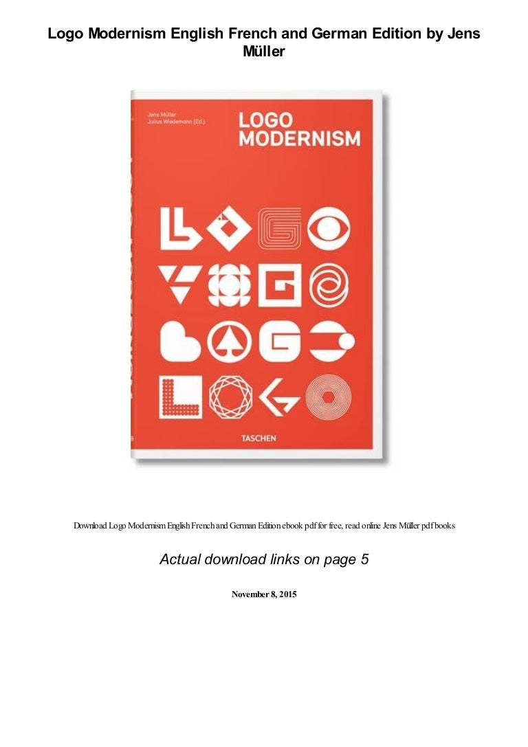 Logo Modernism English French And German Edition By Jens Muller Pdf