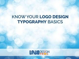 Typography Basics - Logo Design Pros