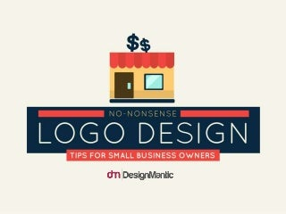 No-Nonsense Logo Design Tips For Small Business Owners