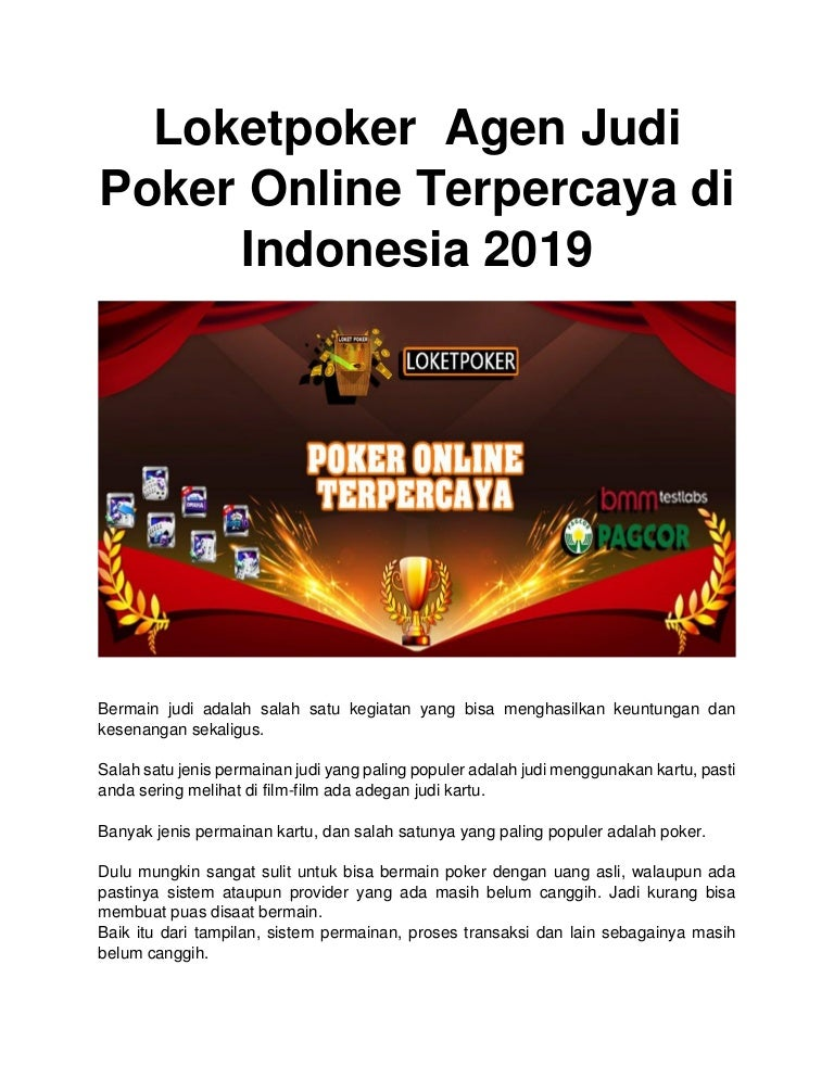 Loketpoker Agen Judi Poker Online Terpercaya Di Indonesia 2019