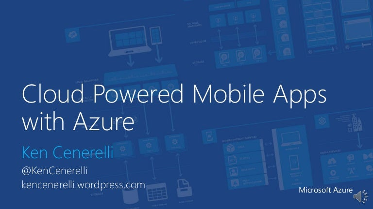 Cloud Powered Mobile Apps with Azure