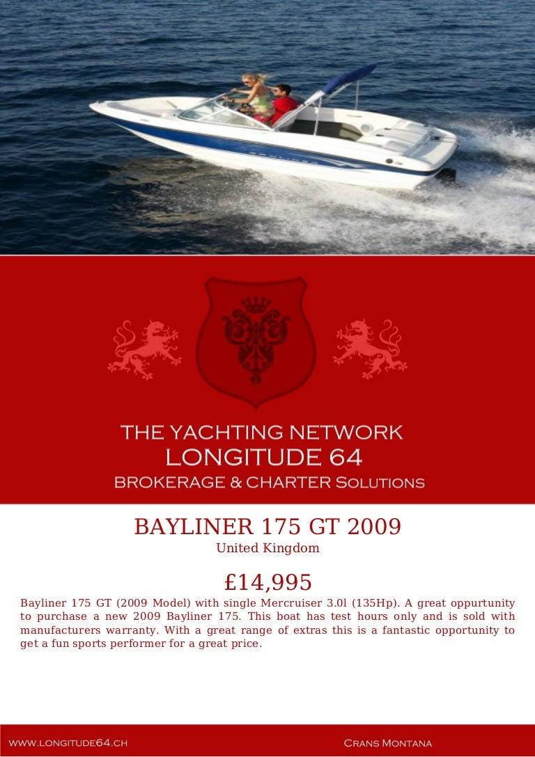 BAYLINER 175 GT, 2009, £14,995 For Sale Yacht Brochure