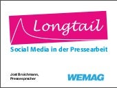 Longtail: Social Media in der Pressearbeit