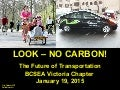 Look - No Carbon! The Future of Transportation