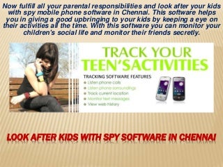 Monitor Kids with Spy Mobile Software in Chennai