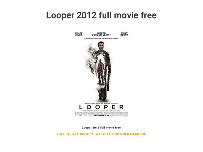 Looper 2012 Full Movie Free