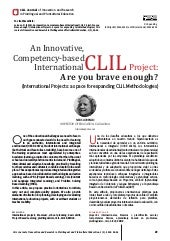 An Innovative, Competency-based  InternationalCLIL Project: Are you brave enough?