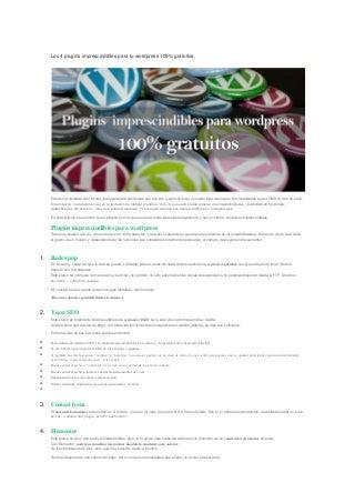 Los 4 plugins imprescindibles para tu wordpress 100