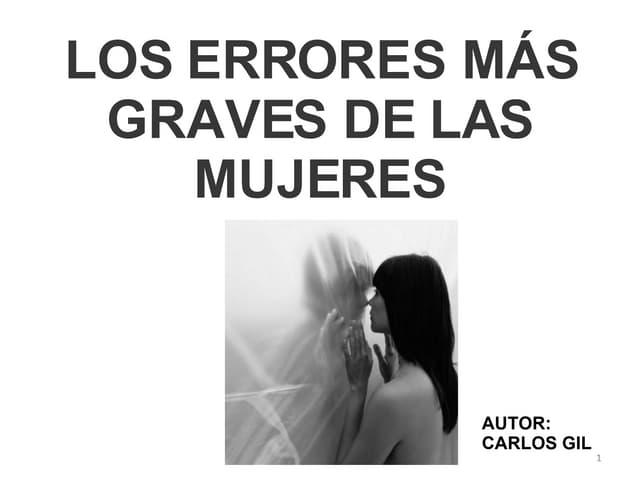 Los Errores Mas Graves De Las Mujeres