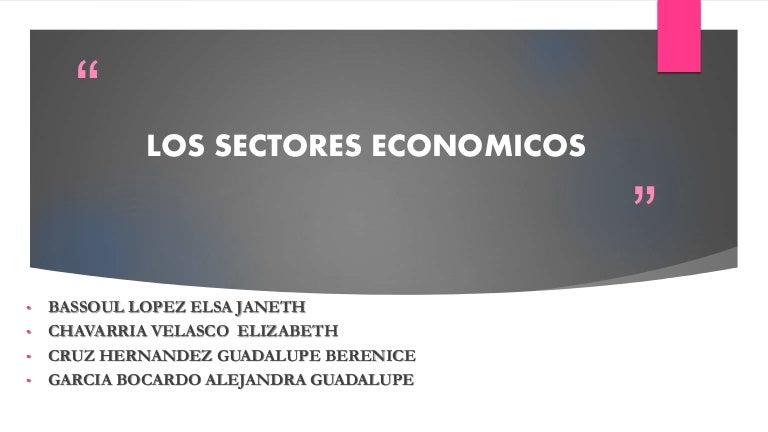 Los Sectores Economicos Primarios Secundarios Y Terciarios