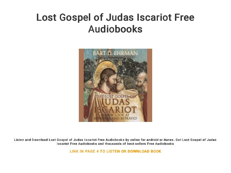 Lost gospel of judas iscariot free audiobooks.